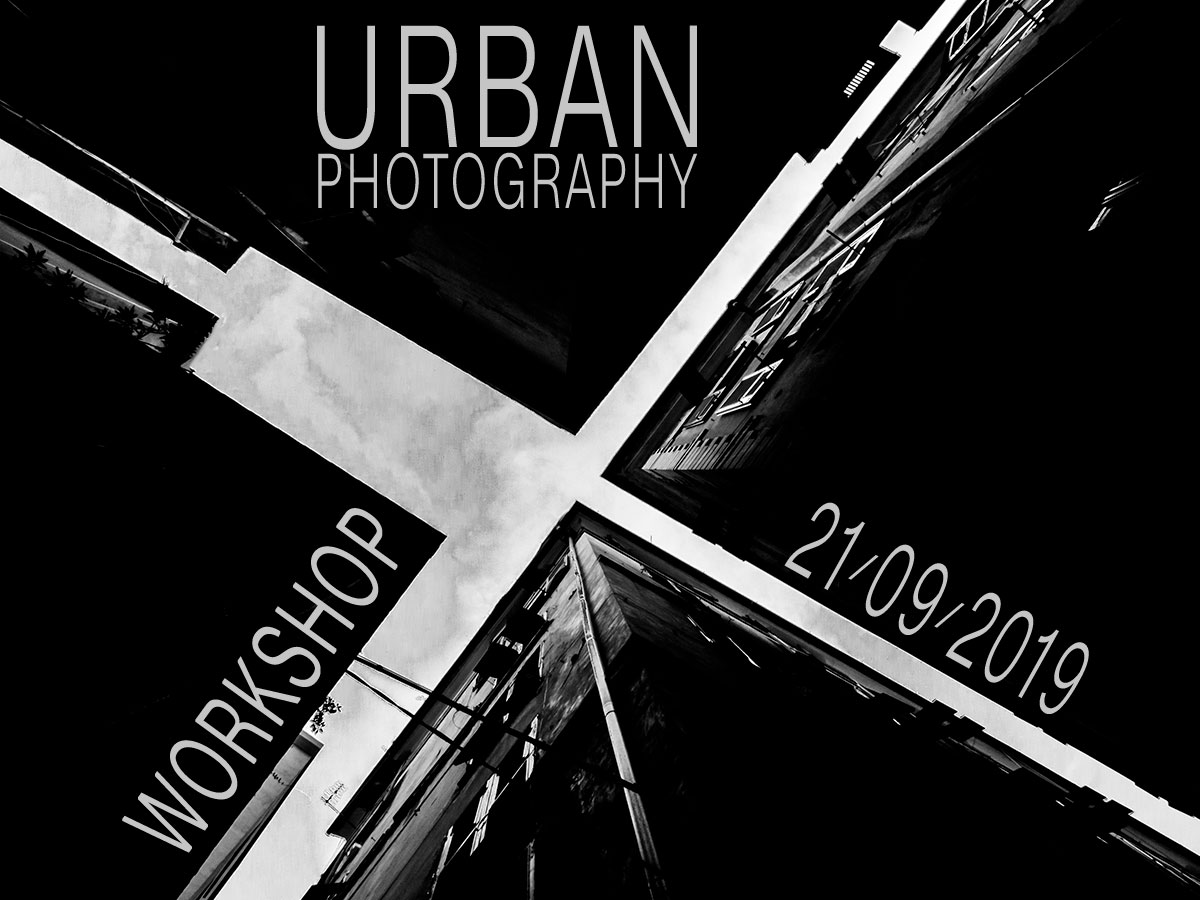 WORKSHOP URBAN PHOTOGRAPHY